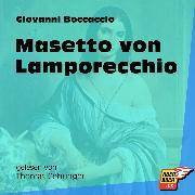 Cover-Bild zu Masetto von Lamporecchio (Ungekürzt) (Audio Download) von Boccaccio, Giovanni