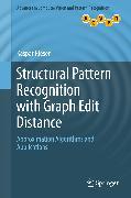 Cover-Bild zu Structural Pattern Recognition with Graph Edit Distance (eBook) von Riesen, Kaspar