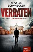 Cover-Bild zu Verraten von Schwiecker, Florian