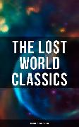 Cover-Bild zu The Lost World Classics - Ultimate Collection (eBook) von MacDonald, George