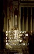 Cover-Bild zu History of the Decline and Fall of the Roman Empire I (eBook) von Gibbon, Edward