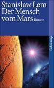 Cover-Bild zu Lem, Stanislaw: Der Mensch vom Mars