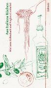 Cover-Bild zu Aus Italiens Küchen von Kaltenbach, Marianne