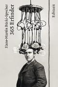 Cover-Bild zu 365 Erfinder von Bürki-Spycher, Hans-Martin