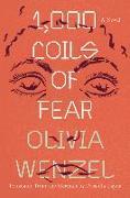 Cover-Bild zu Wenzel, Olivia: 1,000 Coils of Fear