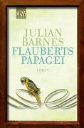 Cover-Bild zu Barnes, Julian: Flauberts Papagei