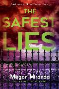Cover-Bild zu The Safest Lies von Miranda, Megan