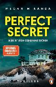 Cover-Bild zu Perfect Secret - Hier ist Dein Geheimnis sicher (eBook) von Miranda, Megan