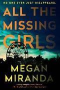 Cover-Bild zu All the Missing Girls von Miranda, Megan