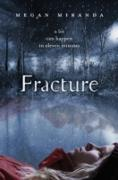 Cover-Bild zu Fracture (eBook) von Miranda, Megan