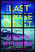 Cover-Bild zu The Last House Guest von Miranda, Megan