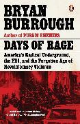 Cover-Bild zu Burrough, Bryan: Days of Rage