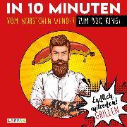 Cover-Bild zu Endlich mitreden!: In 10 Minuten vom Würstchen-Wender zum BBQ-King von Gitzinger, Peter