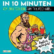 Cover-Bild zu Endlich mitreden!: In 10 Minuten vom Junk-Food-Dude zum Trendfood-Guru von Gitzinger, Peter