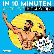 Cover-Bild zu Endlich mitreden!: In 10 Minuten vom Couch-Potato zum Trendsport-Papst von Gitzinger, Peter