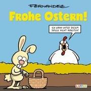 Cover-Bild zu Frohe Ostern! von Fernandez, Miguel