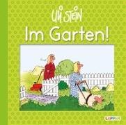 Cover-Bild zu Im Garten! von Stein, Uli