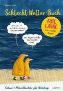 Cover-Bild zu Schlecht-Wetter-Buch: Das Ausfüll- und Lesebuch für Regentage von Lars, Mario