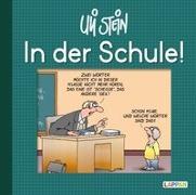 Cover-Bild zu In der Schule! von Stein, Uli