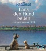 Cover-Bild zu Lass den Hund bellen ... singen kann er nicht von Marunde, Wolf-Rüdiger