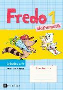 Cover-Bild zu Fredo - Mathematik 1. Schuljahr. Ausgabe A. Neubearbeitung. Arbeitsheft von Balins, Mechtilde
