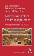 Cover-Bild zu Schürmann, Eva (Hrsg.): Formen und Felder des Philosophierens
