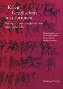 Cover-Bild zu Meißner, Burkhard (Hrsg.): Krieg - Gesellschaft - Institutionen