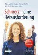 Cover-Bild zu Nobis, Hans-Günter (Hrsg.): Schmerz - eine Herausforderung