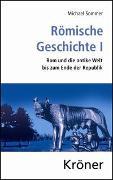 Cover-Bild zu Sommer, Michael: Römische Geschichte / Römische Geschichte I