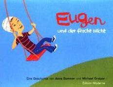 Cover-Bild zu Grotzer, Michael: Eugen und der freche Wicht
