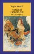Cover-Bild zu Kemal, Yasar: Tanyeri Horozlari