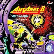 Cover-Bild zu Antares 8: Weltalarm (Audio Download) von Kühsel, Heinz