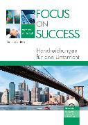 Cover-Bild zu Focus on Success - The new edition - Wirtschaft. B1/B2 - Handreichungen für den Unterricht mit Dokumenten-CD-ROM von Payerle, Teresa