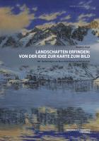 Cover-Bild zu Landschaften erfinden: Von der Idee zur Karte zum Bild (eBook) von Vogel, Benjamin