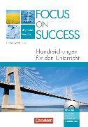 Cover-Bild zu Focus on Success. New Edition. Handreichungen für den Unterricht von Payerle, Teresa