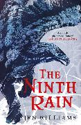 Cover-Bild zu The Ninth Rain (The Winnowing Flame Trilogy 1) von Williams, Jen