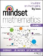 Cover-Bild zu Mindset Mathematics: Visualizing and Investigating Big Ideas, Grade 7 (eBook) von Boaler, Jo