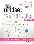 Cover-Bild zu Mindset Mathematics: Visualizing and Investigating Big Ideas, Grade 6 (eBook) von Boaler, Jo
