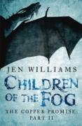 Cover-Bild zu Children of the Fog (The Copper Promise: Part II) (eBook) von Williams, Jen