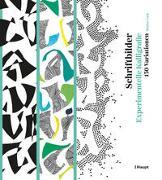 Cover-Bild zu Schriftbilder - experimentelle Kalligrafie
