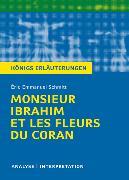 Cover-Bild zu Monsieur Ibrahim et les Fleurs du Coran von Éric-Emmanuel Schmitt. Textanalyse und Interpretation mit ausführlicher Inhaltsangabe und Abituraufgaben mit Lösungen (eBook) von Schmitt, Éric-Emmanuel