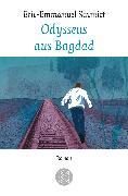 Cover-Bild zu Odysseus aus Bagdad von Schmitt, Eric-Emmanuel
