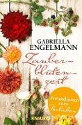 Cover-Bild zu Zauberblütenzeit - Freundinnen zum Verlieben (eBook) von Engelmann, Gabriella