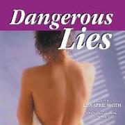 Cover-Bild zu Smith, Lisa April: Dangerous Lies