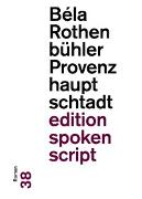 Cover-Bild zu Rothenbühler, Béla: Provenzhauptschtadt