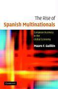 Cover-Bild zu Guillen, Mauro (Wharton School, University of Pennsylvania): The Rise of Spanish Multinationals