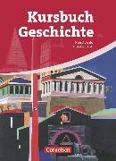 Cover-Bild zu Kursbuch Geschichte, Rheinland-Pfalz - Ausgabe 2009, Von der Antike bis zur Gegenwart, Schülerbuch von Berg, Rudolf