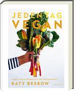 Cover-Bild zu Katy Beskow: Jeden Tag Vegan