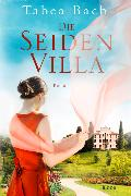 Cover-Bild zu Die Seidenvilla von Bach, Tabea