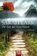 Cover-Bild zu Die Zeit der Feuerblüten von Lark, Sarah